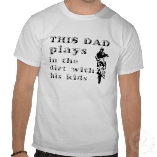 Dad Plays In The Dirt Bike Motocross T-Shirt