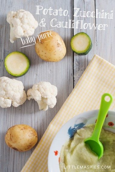 Baby food recipe Cauliflower Zucchini and Potato puree from Little Mashies reusable food pouches. For free recipe ebook go to Little Mashies website or Amazon