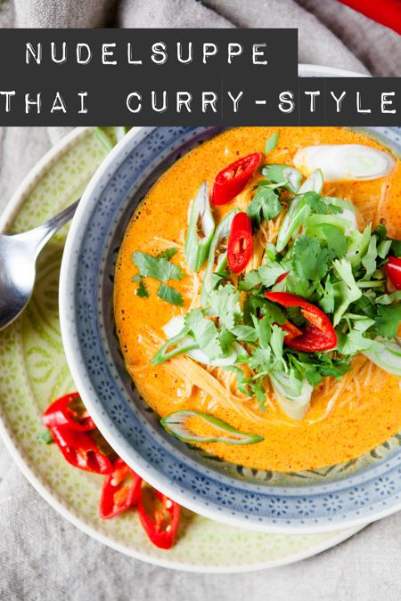 Nudelsuppe Thai Curry-Style
