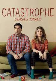Catastrophe - Season 3 - termina el 4 de abril