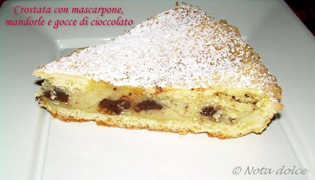 Crostata con mascarpone, mandorle e gocce di cioccolato, ricetta dolce