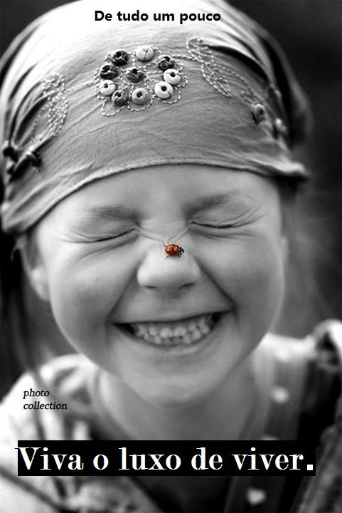Viva o luxo de viver ! #joaninha #menina #sorriso