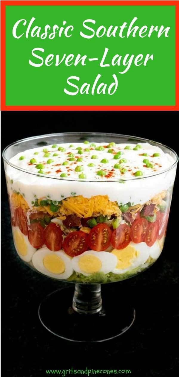Classic Southern Seven Layer Salad Gritsandpinecones Com Recipe Seven Layer Salad Layered Salad Southern Recipes