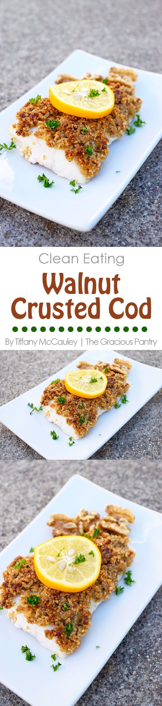 Clean Eating Recipes | Walnut Crusted Cod Recipe | Cod Recipes | Seafood Recipes #CleanEating #CleanEatingRecipe #Whole30