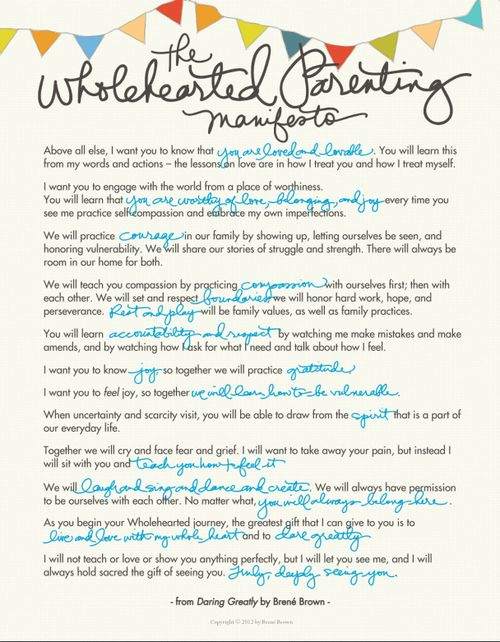 The Wholehearted Parenting Manifesto by Brene Brown - It's on my fridge where I can see it and remember everyday.
