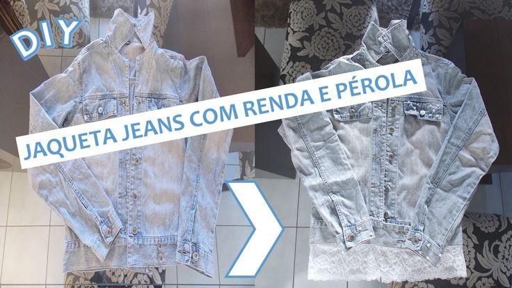 DIY: Jaqueta jeans com renda e pérolas