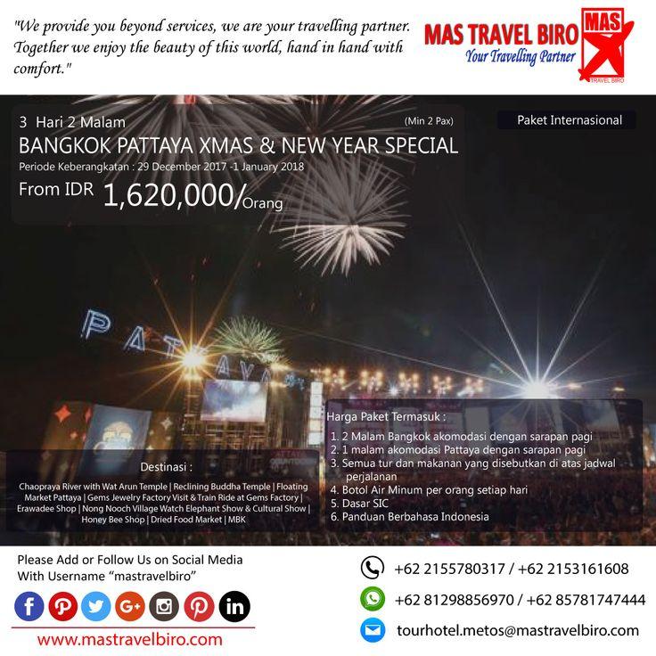 Paket tour ke Bangkok Pattaya Xmas & New Year Special 3 Hari 2 Malam, mulai dari harga Rp.1.620.000/Pax. Pesan sekarang di MAS Travel Biro  (Harga tidak termasuk tiket pesawat)  #mastravelbiro #promotravel #travelagent #tourtravel #tourtravelmurah #travelservices #tiketpesawat #travelindonesia #opentrip #familytour #thailand #bangkok #pattaya