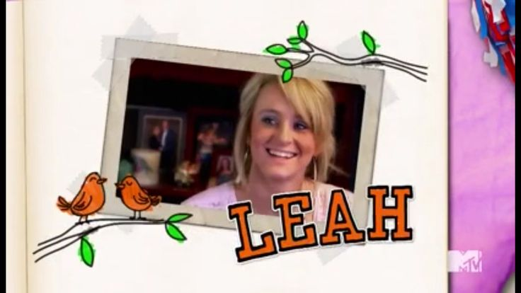Teen Mom 2 cast Season 6 Leah Messer #leahmesser #leah #messer #teenmom #teenmom2 #teen #mom #mtv #16andpregnant #16andpregnantseason2a