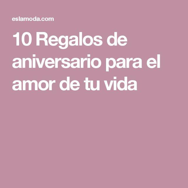 10 Regalos de aniversario para el amor de tu vida