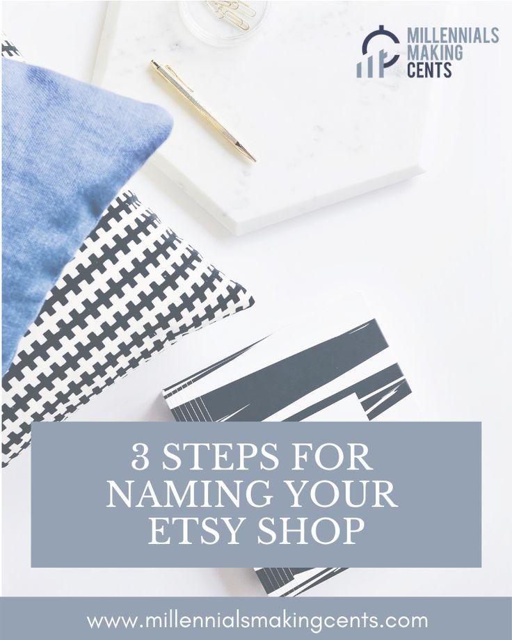 3 Steps For Naming Your Etsy Shop in 2020 Etsy shop