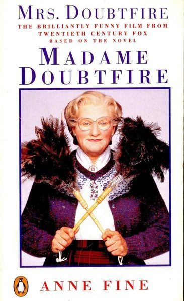 'Madame Doubtfire' by Anne Fine | 18 Famous Movies You Didn't Know Were Based On Books | Bustle