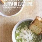 Zuppa di cipolla & Zuppa di zucchine