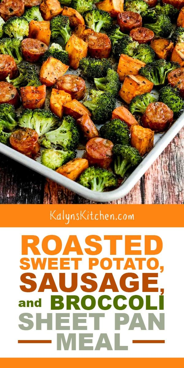 Roasted Sweet Potatoes, Sausage, and Broccoli Sheet Pan Meal is delicious and this is unbelievably easy for a fall dinner! [found on KalynsKitchen.com...