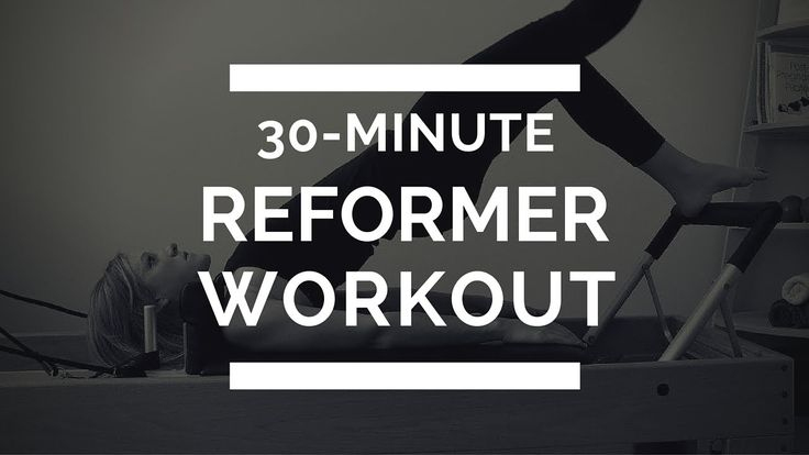 30 minute Pilates Reformer workout on YouTube. Fully body toning and strengthening.