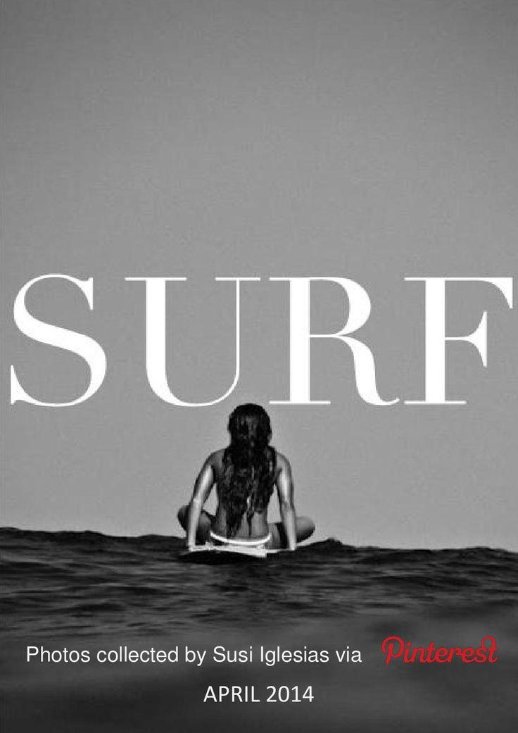 SURF  Photos collected by Susi Iglesias via Pinterest Dedicated to María Moya