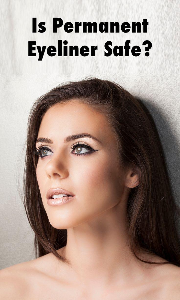 Is Permanent Eyeliner Safe? Permanent eyeliner, Eyeliner