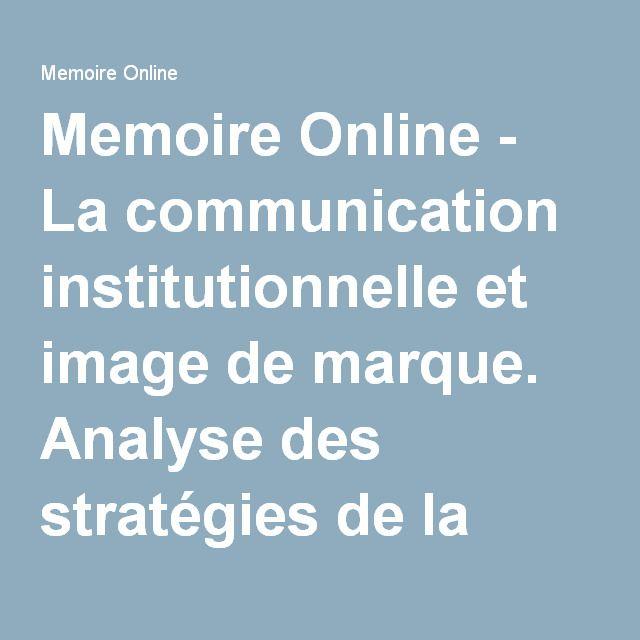 Memoire Online - La communication institutionnelle et image de marque. Analyse des stratégies de la Raw Bank - Héritier Ntumba Manda