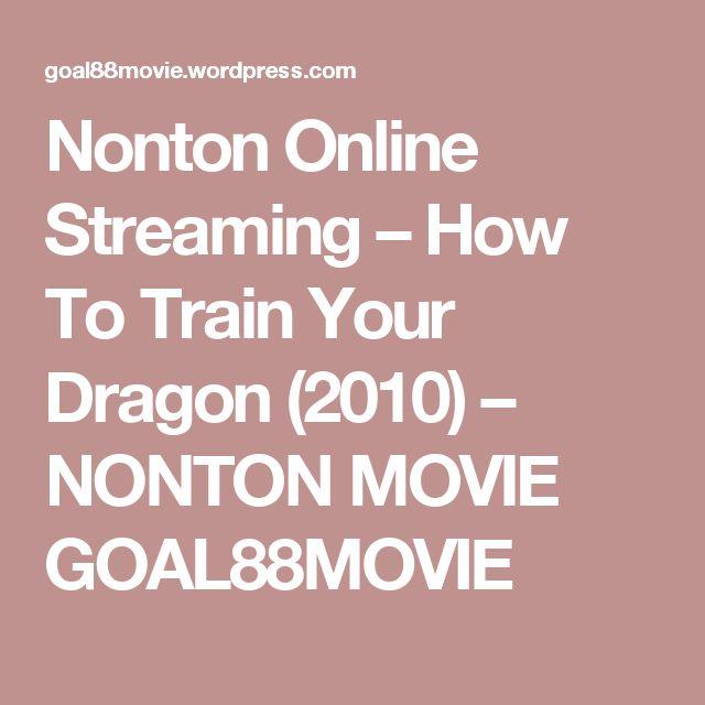 Nonton Online Streaming – How To Train Your Dragon (2010) – NONTON MOVIE GOAL88MOVIE