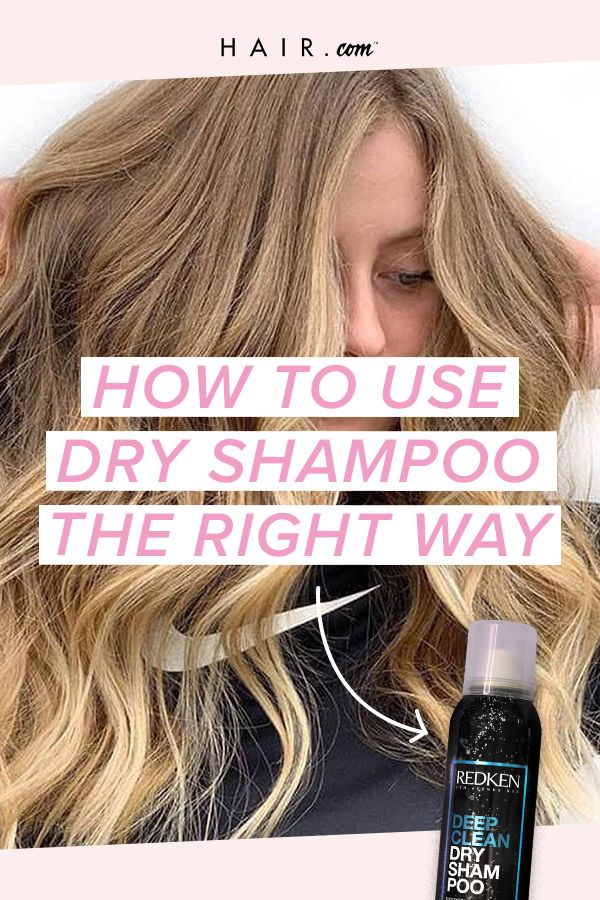 How To Use Dry Shampoo The Right Way Using Dry Shampoo Dry Shampoo Redken Dry Shampoo