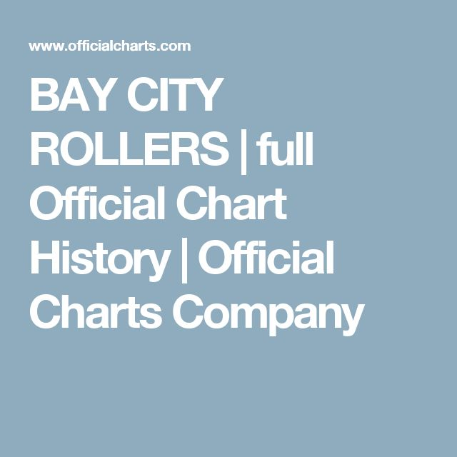 BAY CITY ROLLERS | full Official Chart History | Official Charts Company