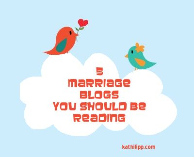 5 Marriage Blogs You Should be Reading