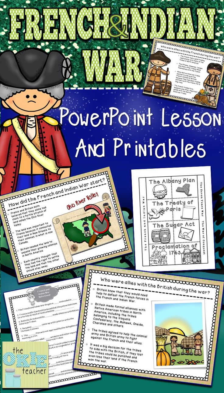 French and Indian War PowerPoint Lesson and Printables. Great for teaching students about the French and Indian War.