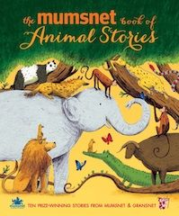 We're extra delighted to announce our October kids' book of the month, The Mumsnet book of Animal Stories - Ten Prize-winning Stories From Mumsnet and Gransnet, because it was written entirely by mumsnetters and gransnetters! And we have 50 copies to give away. http://www.gransnet.com/life-and-style/books/kids-book-of-the-month
