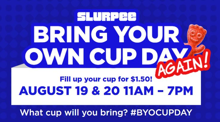 Fill up on a 7-Eleven Slurpee for $1.50 on 'Bring Your Own Cup Day' - http://wqad.com/2016/08/18/fill-up-on-a-7-eleven-slurpee-for-1-50-on-bring-your-own-cup-day/