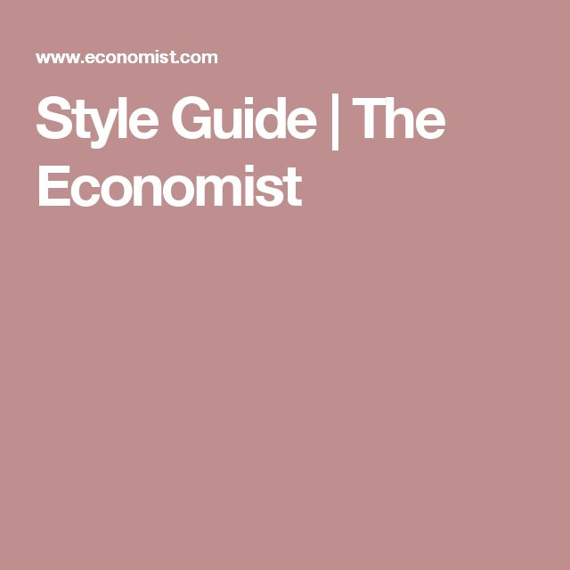 Style Guide | The Economist