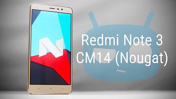 Redmi Note 3 – CyanogenMod 14