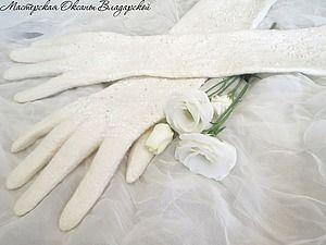 Валяем тончайшие свадебные перчатки из шерсти и шелка. Часть 1   Ярмарка Мастеров - ручная работа, handmade