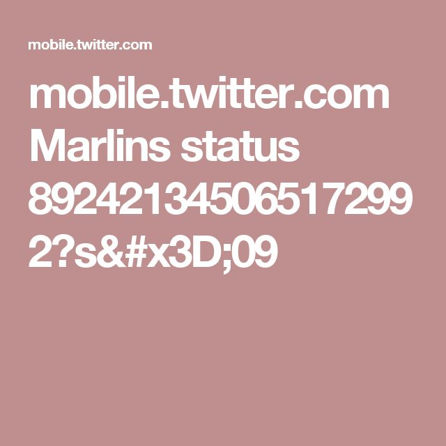 mobile.twitter.com Marlins status 892421345065172992?s=09