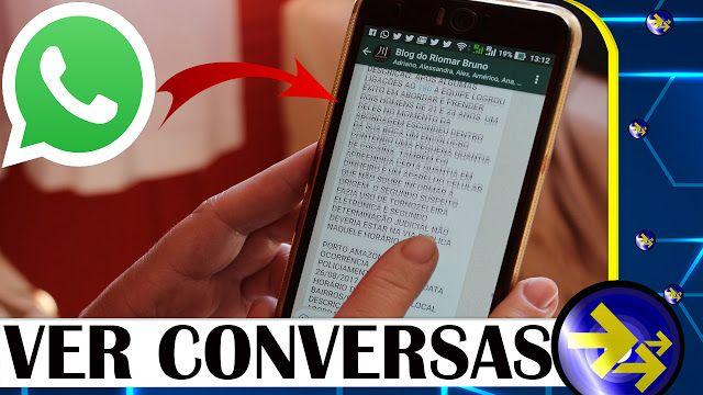 Como Ver Conversas Do Whatsapp Do Seus Filhos E De Outras Pessoas