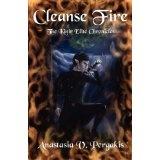 Cleanse Fire (The Kinir Elite Chronicles, #1) (Paperback)By Anastasia V. Pergakis