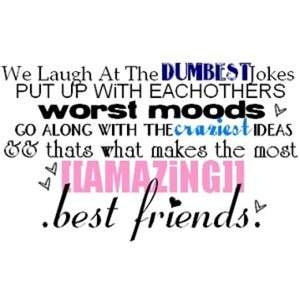 This describes me and my best friend perfectly!