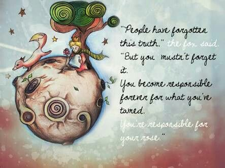 You are responsible for what you tame