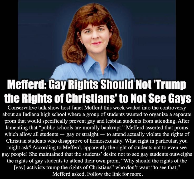 Wow. How lame is she.     http://www.rightwingwatch.org/content/mefferd-gay-rights-should-not-trump-rights-christians-not-see-gays