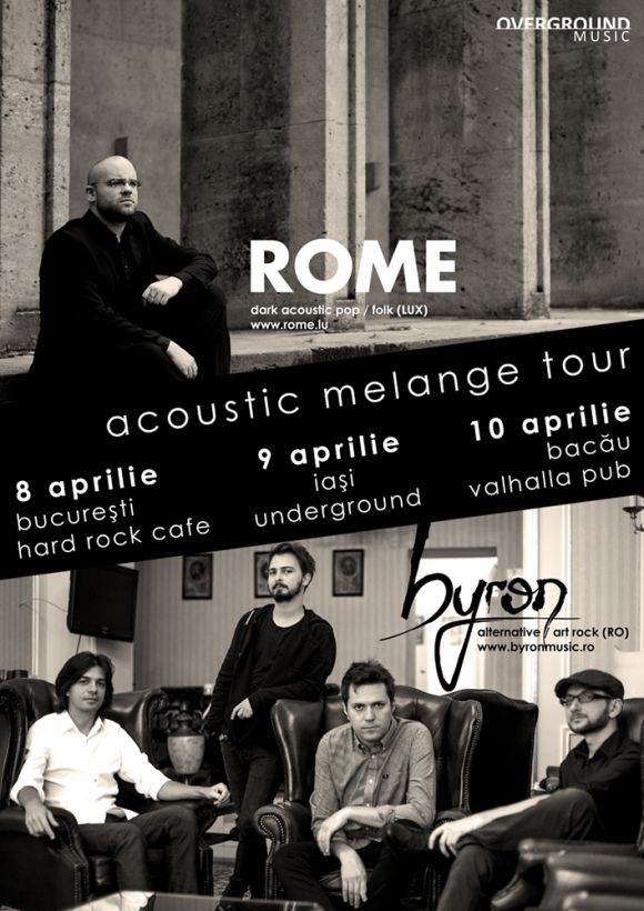 Vineri, 8 aprilie 2016, la Hard Rock Cafe din Bucuresti, debuteaza mini-turneul double-bill Acoustic Melange Tour unde byron  ...