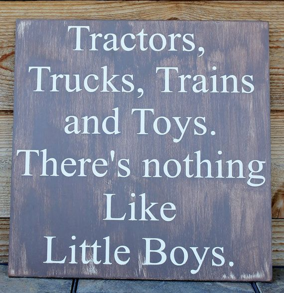 Typography Sign Nursery Sign Little Boy Sign Tractors, Trucks, Trains and Toys. Theres nothing Like Little Boys. 12 X 12 Distressed, Cream & Brown