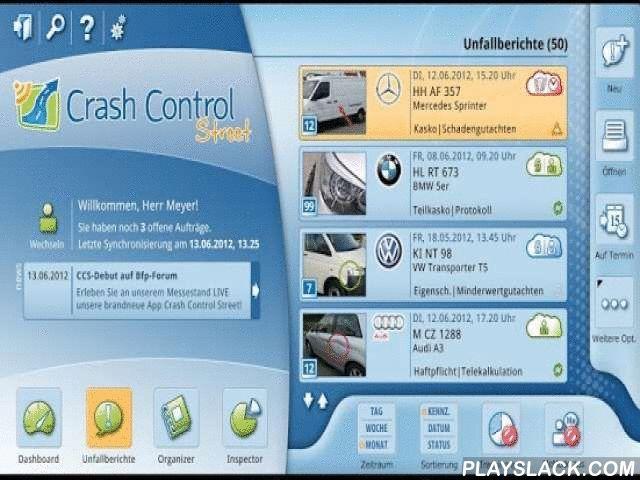 Crash Control Street  Android App - playslack.com , Crash Control Street ermöglicht ein Schadennetzwerk der nächsten Generation. Crash Control Street bietet Ihnen über einfache Dialoge die perfekte Möglichkeit, den Status Ihrer Fahrzeuge zu überwachen. Statistiken bilden zudem für jeden Sachbearbeiter die ideale Option, Prozesse selbständig zu analysieren und zu optimieren. Crash Control Street lässt Sie Unfallberichte notieren, dank Wiedervorlagefunktionen an einen schwierigen Fall…