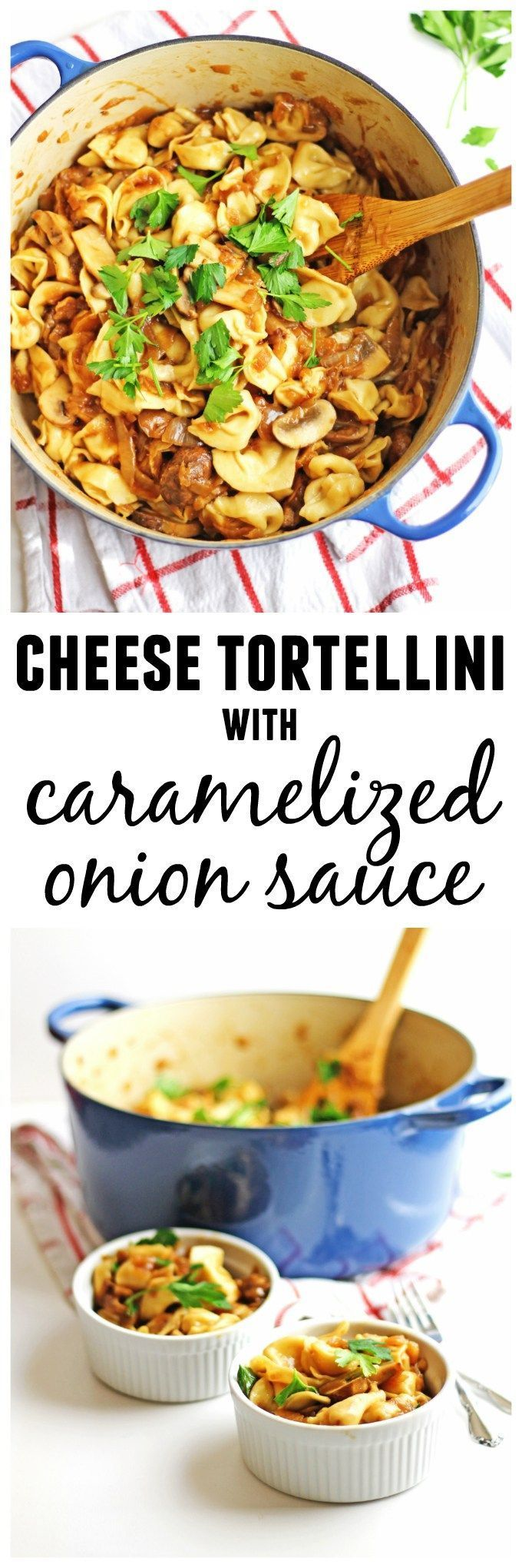 3 cheese tortellini with caramelized onion sauce and mushrooms! A simple, yet impressive slow cooked, vegetarian recipe that is rich with flavor. Your whole family will love this! // Rhubarbarians / family dinner / vegetarian dinner / sunday supper