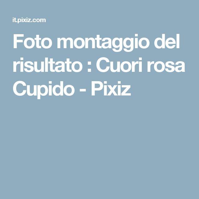 Foto montaggio del risultato : Cuori rosa Cupido - Pixiz