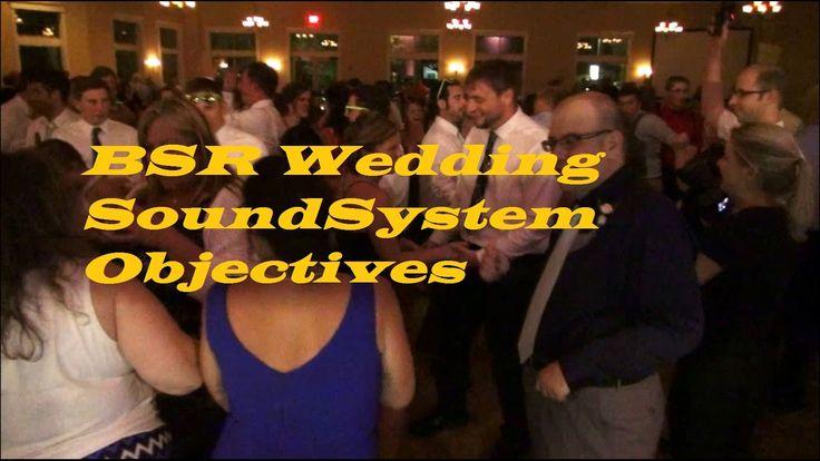 My Wedding DJ Sound System Objectives