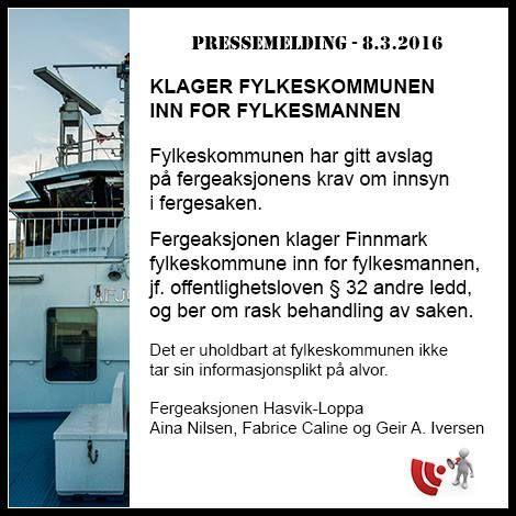 Fergeaksjonen Hasvik-Loppa klager Finnmark fylkeskommune inn for fylkesmannen. 8. mars 2016 - PRESSEMELDING