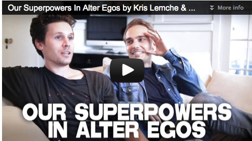 Our Superpowers In Alter Egos by Kris Lemche & Joey Kern