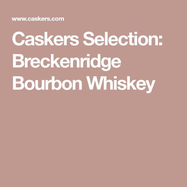 Caskers Selection: Breckenridge Bourbon Whiskey