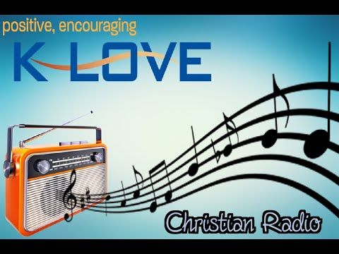 Listen to Klove a Christian Radio Station Online NOW !!! - YouTube