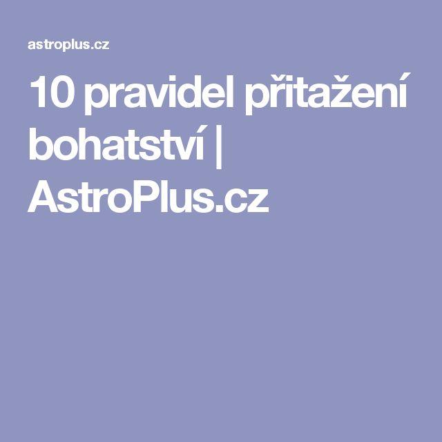 10 pravidel přitažení bohatství | AstroPlus.cz