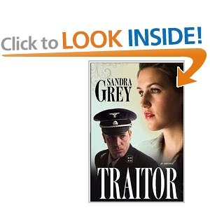 TRAITOR by Sandra Grey is a love story that begins in Europe in 1943. I loved that I couldn't predict what would happen next.