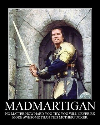 Yep- Mad Martigan, from Willow